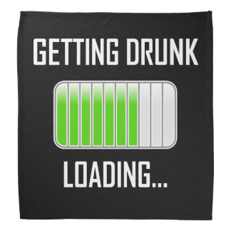 Getting Drunk Loading Funny Bandana