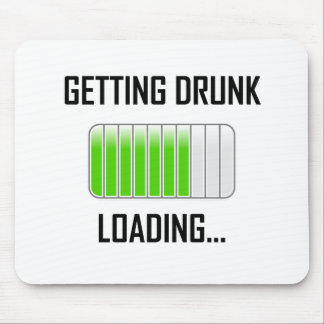 Getting Drunk Loading Funny Mouse Pad