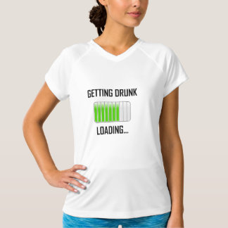 Getting Drunk Loading Funny T-Shirt