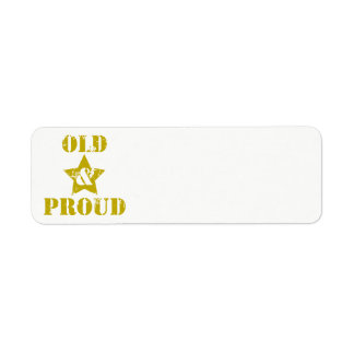 Getting Old Ain't for Sissies! Old & Proud! Return Address Label