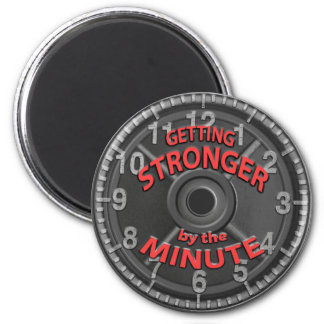 Getting Stronger by the Minute Magnet