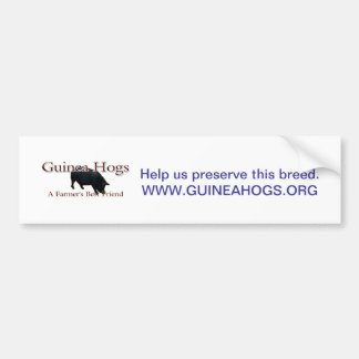GH Farmers Friend, Help us preserve this breed.... Bumper Sticker