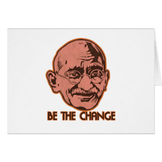 Ghandi Be The Change Greeting Card