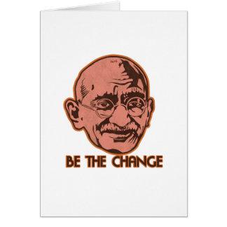 Ghandi Be The Change Greeting Card