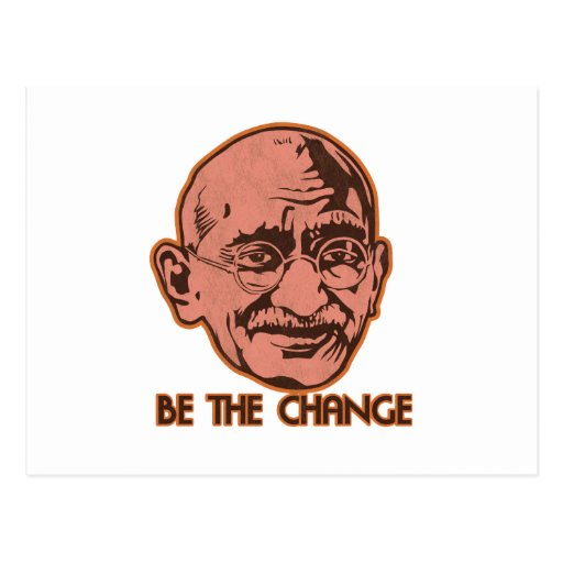 Ghandi Be The Change Post Cards