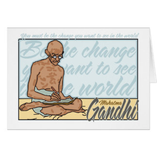 Ghandi Be The Change Quote Greeting Cards