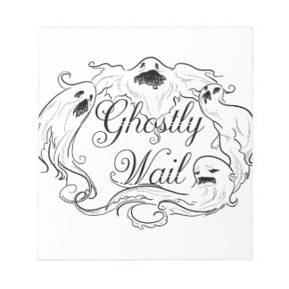 Ghostly Wail Notepad