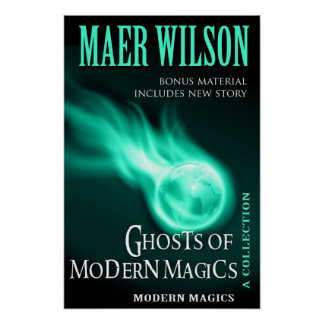 Ghosts of Modern Magics Poster