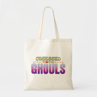 Ghouls 2 Obsessed Budget Tote Bag