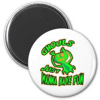 Ghouls Just Wanna Have Fun 6 Cm Round Magnet