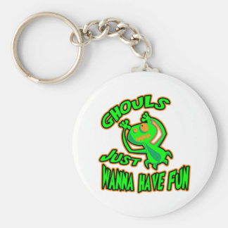 Ghouls Just Wanna Have Fun Basic Round Button Key Ring