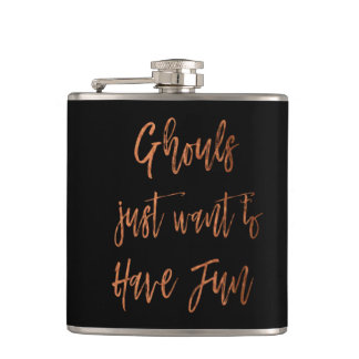 Ghouls Just Want to Have Fun Halloween Party Hip Flask
