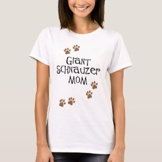 Giant Schnauzer Mom T-Shirt
