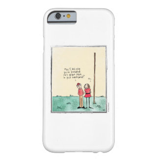 GIANT STICK cartoon by Ellen Elliott Barely There iPhone 6 Case