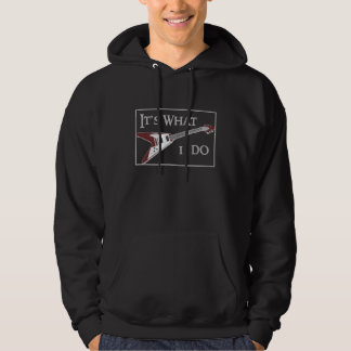 GIBSON FLYING V-IT'S WHAT I DO HOODIE