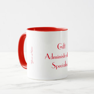 """Gift Administration Specialist"" Mug"