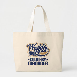 Gift Idea For Culinary Manager (Worlds Best) Tote Bag
