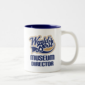 Gift Idea For Museum Director (Worlds Best) Two-Tone Coffee Mug