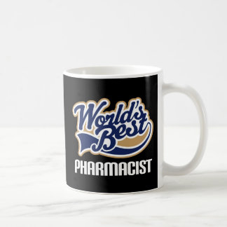 Gift Idea For Pharmacist (Worlds Best) Coffee Mug
