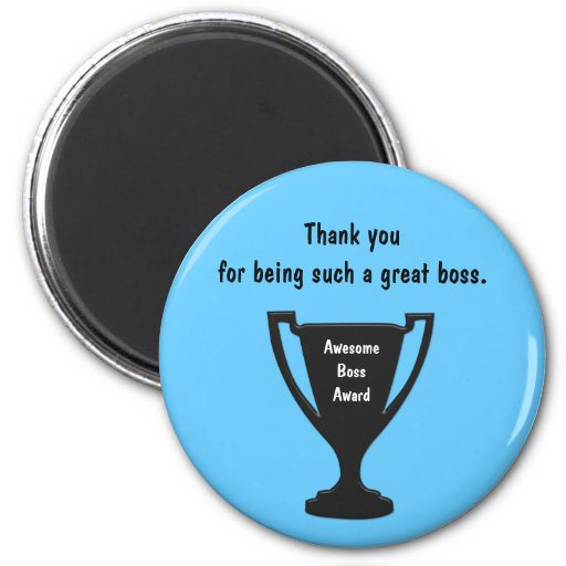 Gifts For The Boss Magnet