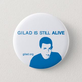 Gilad Shalit is still ALIVE 6 Cm Round Badge