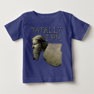 Gilgamesh: Totally Epic Baby T-Shirt