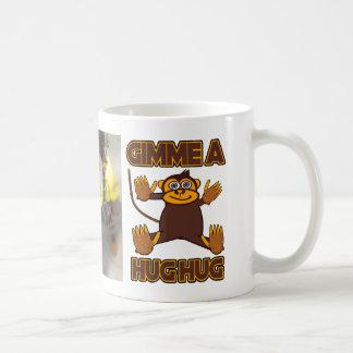 Gimme A Hug Hug Montague Cristo Coffee Mug