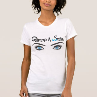 Gimme A Smile T-Shirt