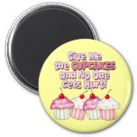 Gimme the Cupcakes 6 Cm Round Magnet