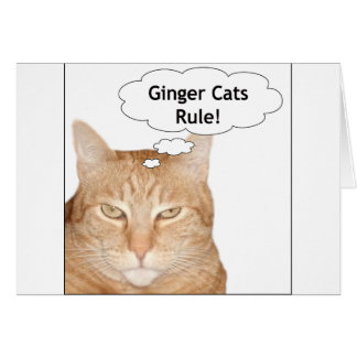 Ginger Cats Rule! Greeting Card