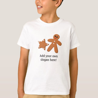 Gingerbread graphic: Customizable Slogan T-Shirt