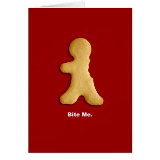 "Gingerbread Man ""Bite Me"" Card"