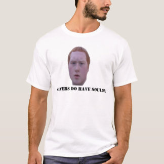 GINGERS DO HAVE SOULS!! T-Shirt