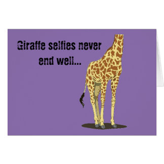 Giraffe selfies never end well... card