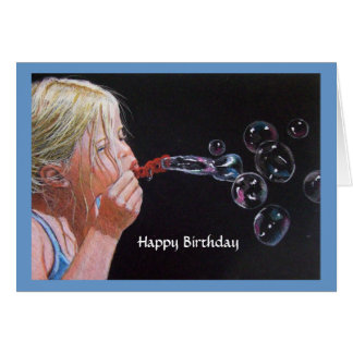 GIRL BLOWING BUBBLES BIRTHDAY: Drawing Card