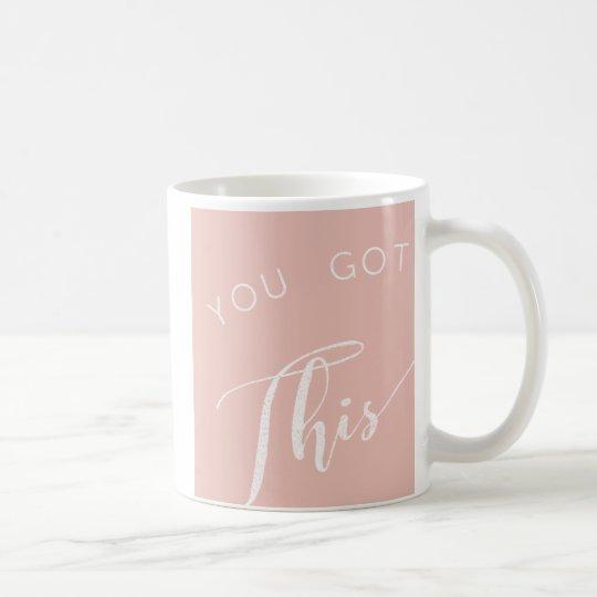 Girl boss You Got This Coffee/Tea Mug