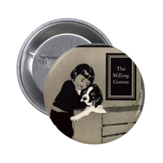 Girl & Dog The Milling Gowns 6 Cm Round Badge