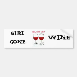 """GIRL GONE WINE"" FUN WINE PRINT BUMPER STICKER"