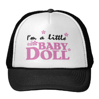 Girl I'm a Baby Doll Trucker Hats