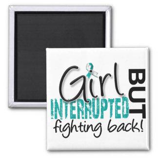 Girl Interrupted 2 Cervical Cancer Magnet