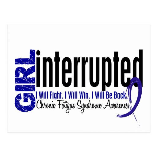 Girl Interrupted CFS Chronic Fatigue Syndrome Post Cards