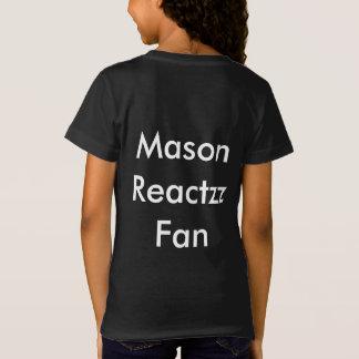 (girl) Mason Reactzz Fan T-Shirt