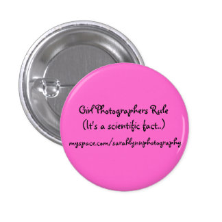 Girl Photographers Rule(It's a scientific fact...) 3 Cm Round Badge