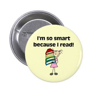 Girl Smart Because I Read Pinback Buttons