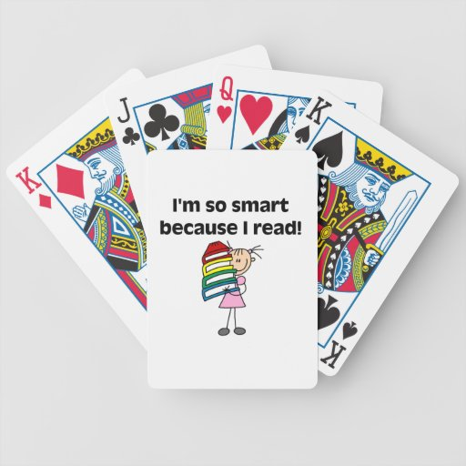 Girl Smart Because I Read Deck Of Cards
