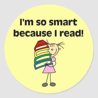 Girl Smart Because I Read Tshirts and Gifts Round Sticker