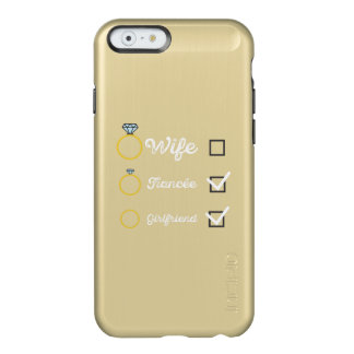 Girlfriend Fiancee Wife hen Party Zno5a Incipio Feather® Shine iPhone 6 Case