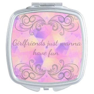 Girlfriends Just Wanna Have Fun Compact Mirror