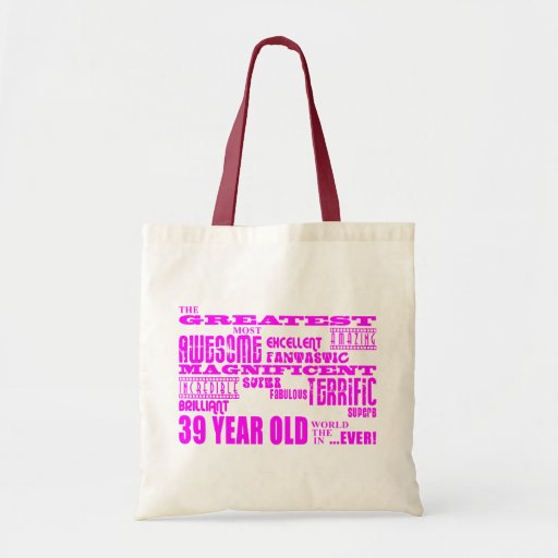 Girls 39th Birthdays Pink Greatest Thirty Nine Canvas Bags