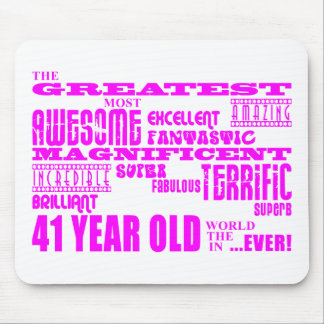 Girls 41st Birthdays : Pink Greatest Forty One Mouse Pad